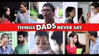 Things INDIAN Fathers Will Never Say | Fathers Day | Beardo | RVCJ