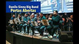 Danilo Sinna Big Band - Portas abertas (LIVE)
