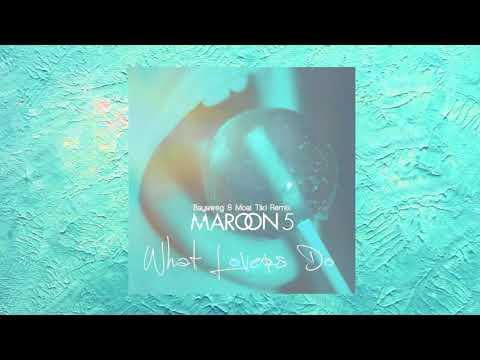 Maroon 5 - What Lovers Do Ft. SZA (Bayaweg & Moai Tiki Tropical Remix)