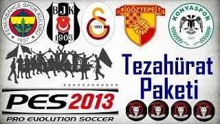 Pes 2013 - Türkiye Ligi Tezahürat Paketi