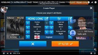 HONGLONG TV: HƯỚNG DẪN KỸ THUẬT TRONG GAME VÀ KIẾM TIỀN CỰC NHANH ****GIẢI ĐÁP DREAM LEAGUE SOCCER