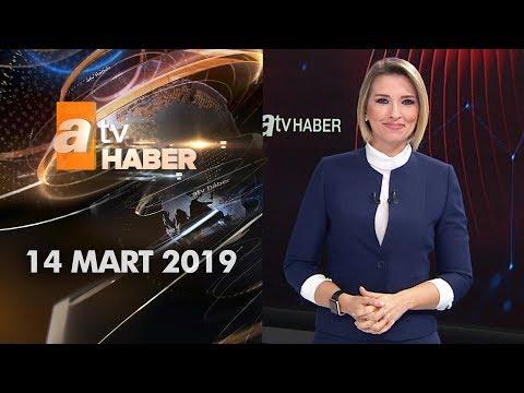 Atv Ana Haber | 14 Mart 2019