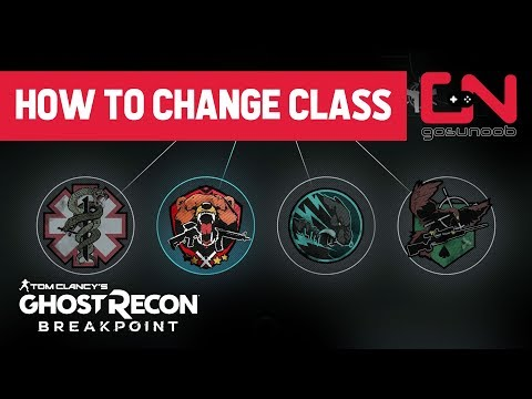 Ghost Recon Breakpoint Classes - How To Change Class