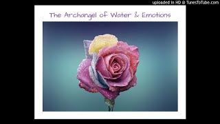 Archangel Gabriel: The Angel of Water & Emotions