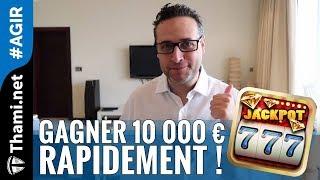 Comment gagner 10 000 euros en un temps record ! 🎰