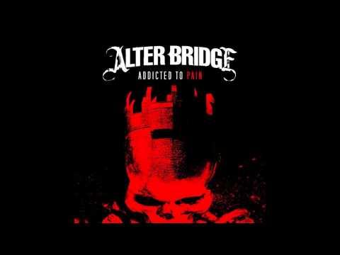 Alter Bridge - Addicted To Pain (HQ/Lyrics)