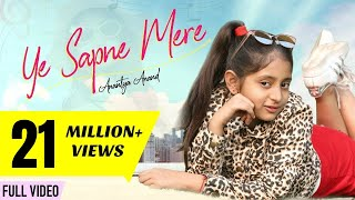 YE SAPNE MERE | Anantya Anand | Official Music Video | #MyMissAnand #MMAOriginals