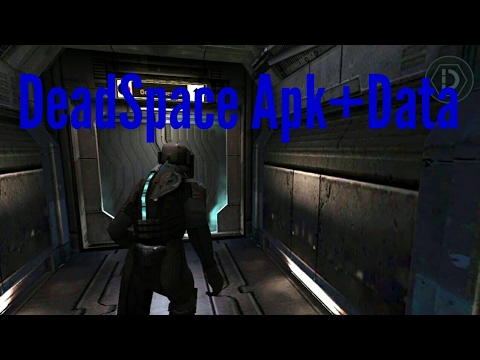 dead space apk and obb