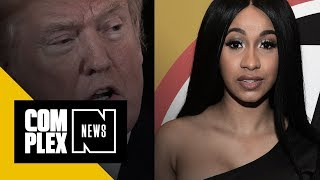Cardi B on Trump's Proposal to Arm Teachers : 'This Man Really Out His Mind'