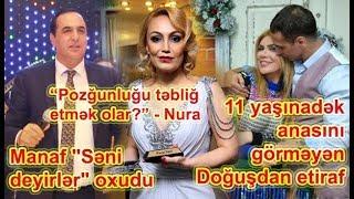 """Manaf """"Səni deyirlər"""" oxudu, """"Pozğunluğu təbliğ etmək olar?"""" - Nura Suri"""