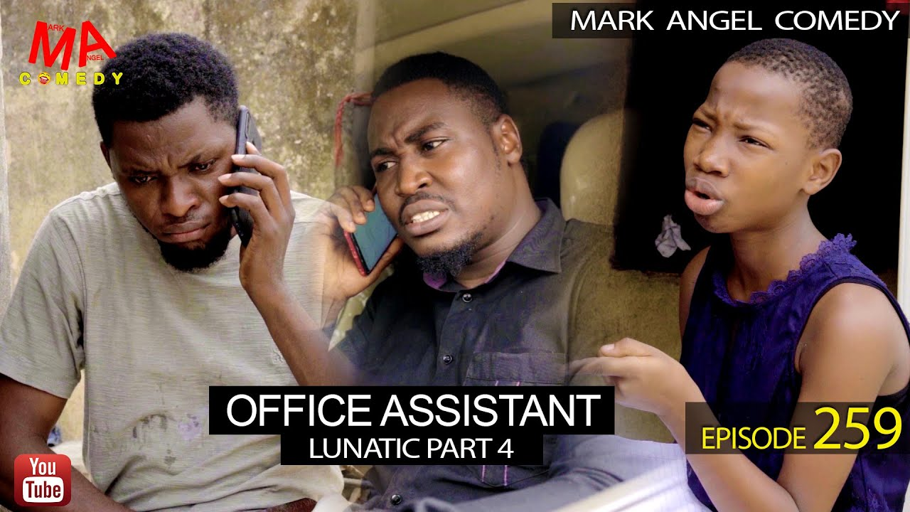 Download OFFICE ASSISTANT (Mark Angel Comedy) (Episode 259)