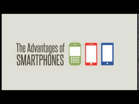 The Advantages of Smartphones