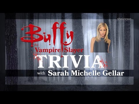 Sarah Michelle Gellar – Buffy Trivia Test