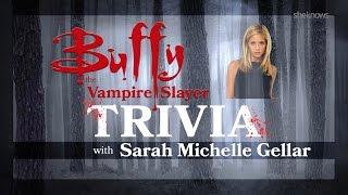 Sarah Michelle Gellar – Buffy Trivia Test