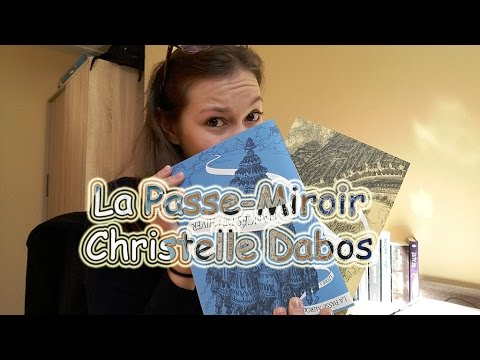 LA PASSE-MIROIR, CHRISTELLE DABOS