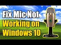 Gambar cover How to Fix Microphone Not Working Windows 10 5 Easy Steps and More!