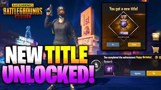 SECRET TRICK to UNLOCK #1/100 TITLE! How To Find Birthday Cake Locations in PUBG Mobile!