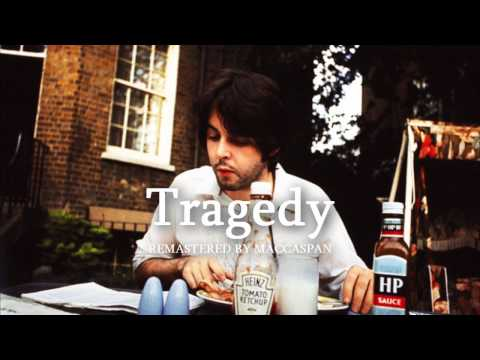 Paul McCartney - Tragedy - Remastered by...