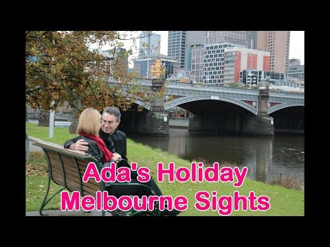 Ada's Holiday -- Melbourne Sights