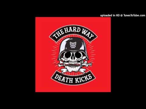 The Hard Way-Death Kicks