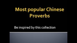 Most inspiring Chinese proverb