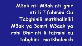 Mr HakiM (M3ak nti) 2011 avec les paroles