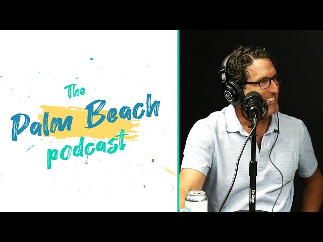 Palm Beach Podcast #35 - Dr. Chris Fox - Fox Spine + Sports Medicine