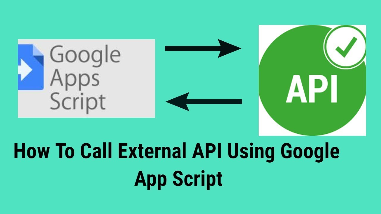 How To Call External API Using Google App Script