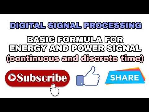 BASIC FORMULE FOR ENERGY AND POWER SIGNAL || DIGITAL SIGNAL PROCESSING.