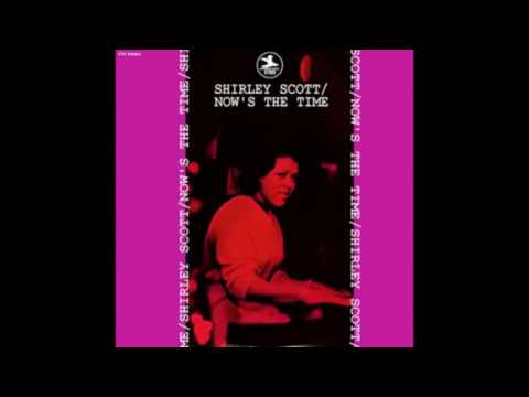 Shirley Scott ‎– Now's The Time (1967)
