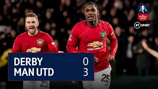 Derby County vs Man Utd (0-3) | Emirates FA Cup highlights