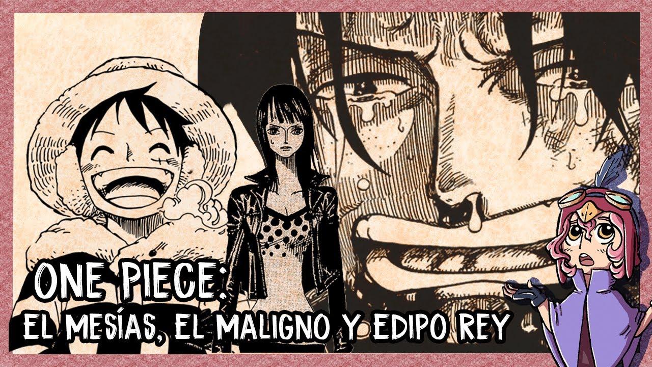 One Piece y la tradición narrativa 2 | El mesías, el maligno y Edipo Rey.