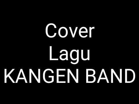 Kangen Band (usai sudah) Cover