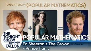 Popular Mathematics: Ed Sheeran + The Crown = Prince Harry