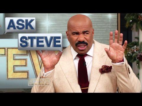 Ask Steve: How to get a man || STEVE HARVEY