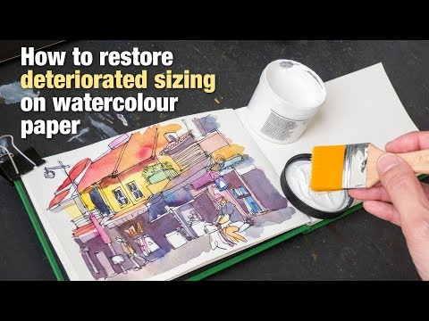 How To Restore Sizing On Watercolour Paper