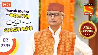 Taarak Mehta Ka Ooltah Chashmah - Ep 2395 - Full Episode - 2nd February, 2018