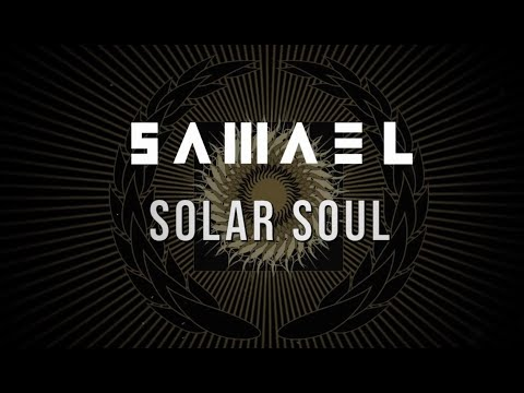 SAMAEL - Solar Soul (Official Lyric Video)   Napalm Records