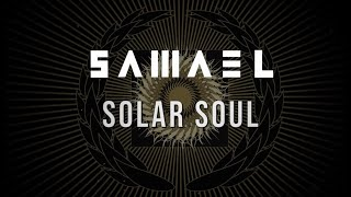 SAMAEL - Solar Soul ( Lyric) | Napalm Records