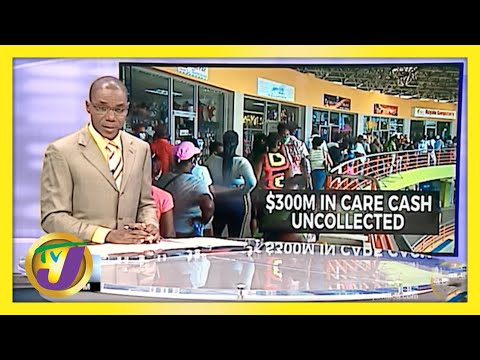 $300M Uncollected in Jamaica's CARE Programme | TVJ News