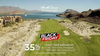 Black Friday Sale at Villa del Palmar at the Islands of Loreto