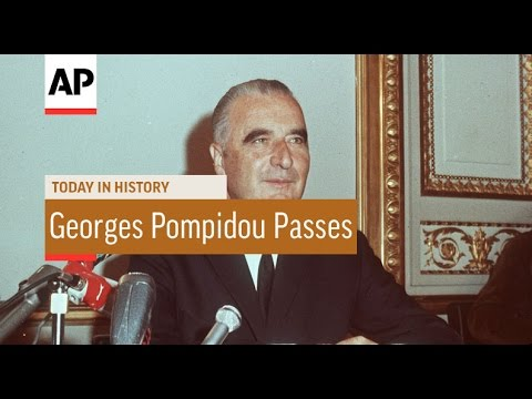 Georges Pompidou Passes - 1974 | Today In History | 2 Apr 17