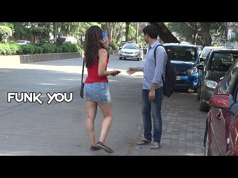 Girl Asking For The Way To G-Spot - Funk You (Prank In India)
