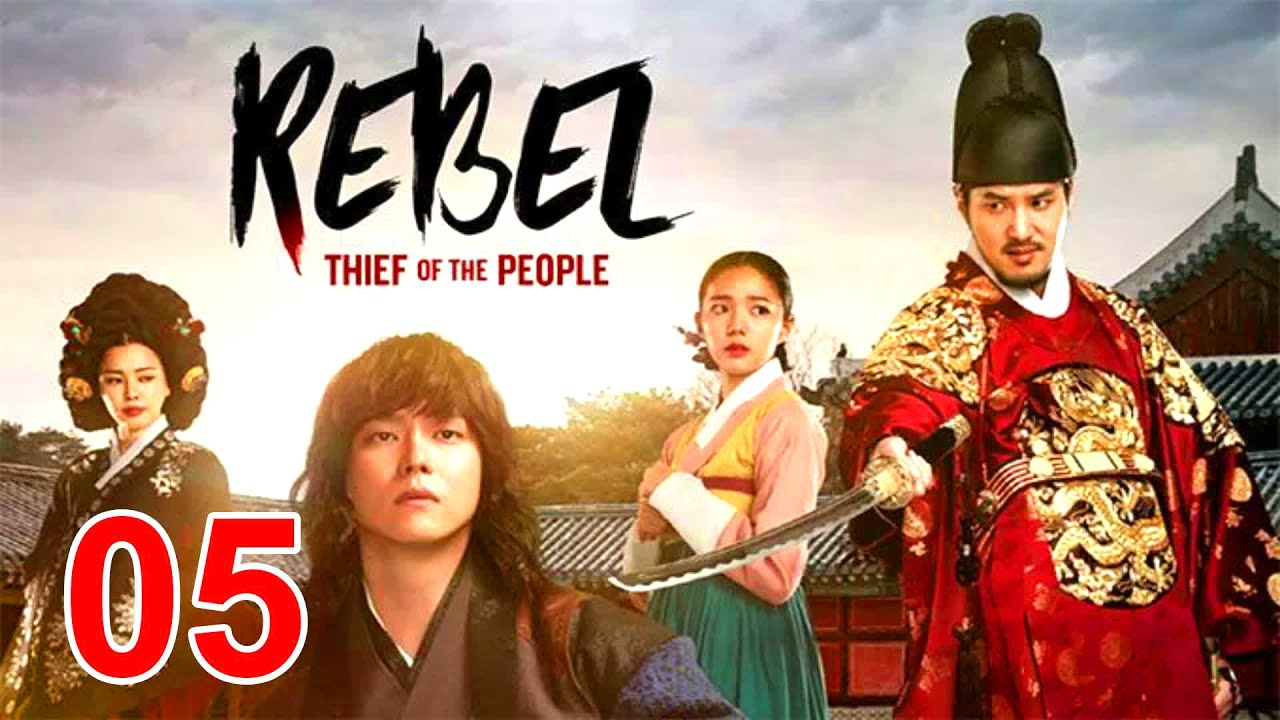 Download Rebel Thief Who Stole the People Engsub Ep 5 - Yoon Kyun sang - Drama Korean