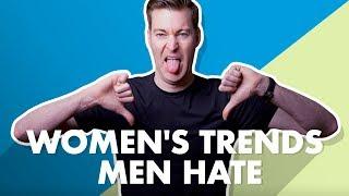 Women's Fashion Trends Men Hate