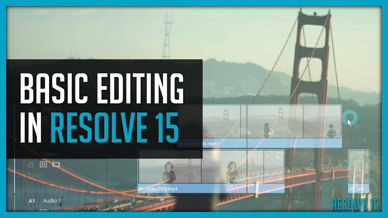 Basic Editing in Resolve 15 - DaVinci Resolve Tutorial