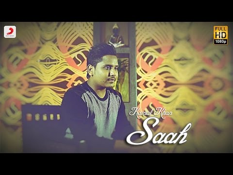 Kamal Khan - Saah | Raanjheya Ve | Latest Punjabi Song 2016