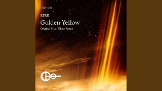 Golden Yellow (Nhato Remix)