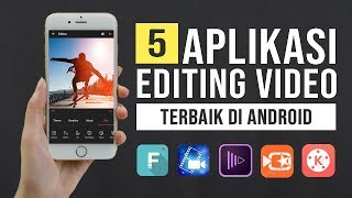 Download lagu 5 Aplikasi Edit Video Terbaik di Android dan Terbaru 2019