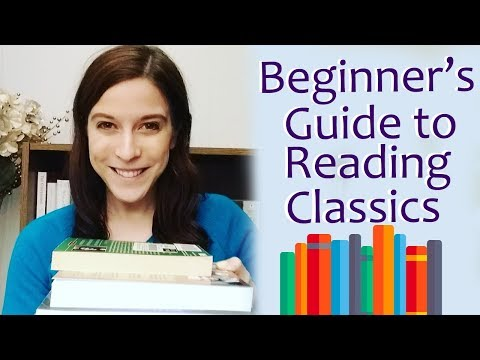 Beginner's Guide To Reading Classic Literature + Recommendations